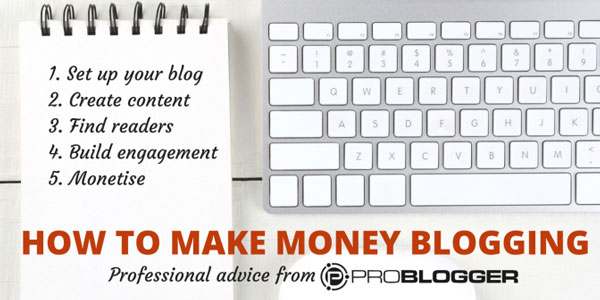 make-money-blogging-problogger